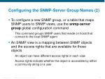 configuring the snmp server group names 2