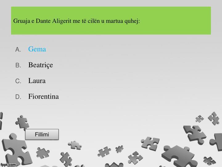 Gruaja e Dante Aligerit me të cilën u martua quhej: