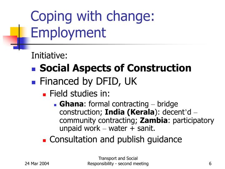 Coping with change: Employment