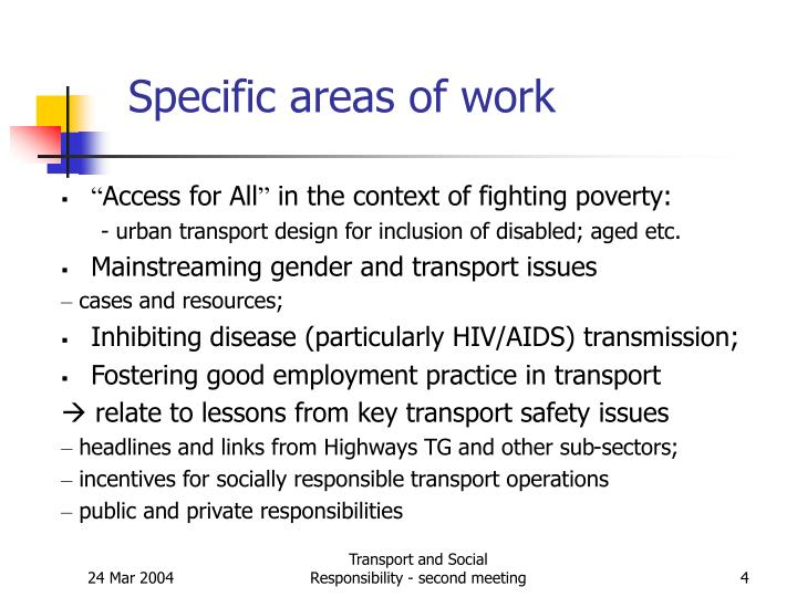 Specific areas of work
