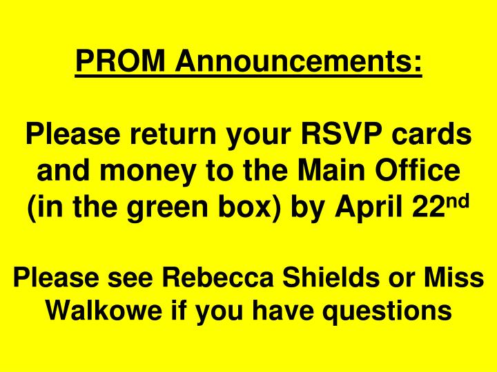 PROM Announcements: