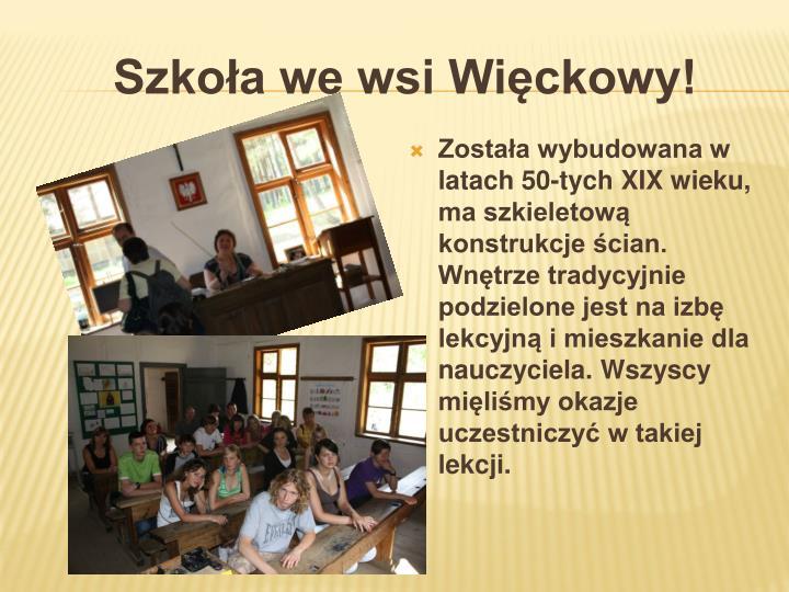 Szkoła we wsi Więckowy!