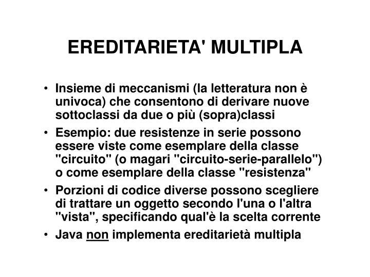 EREDITARIETA' MULTIPLA