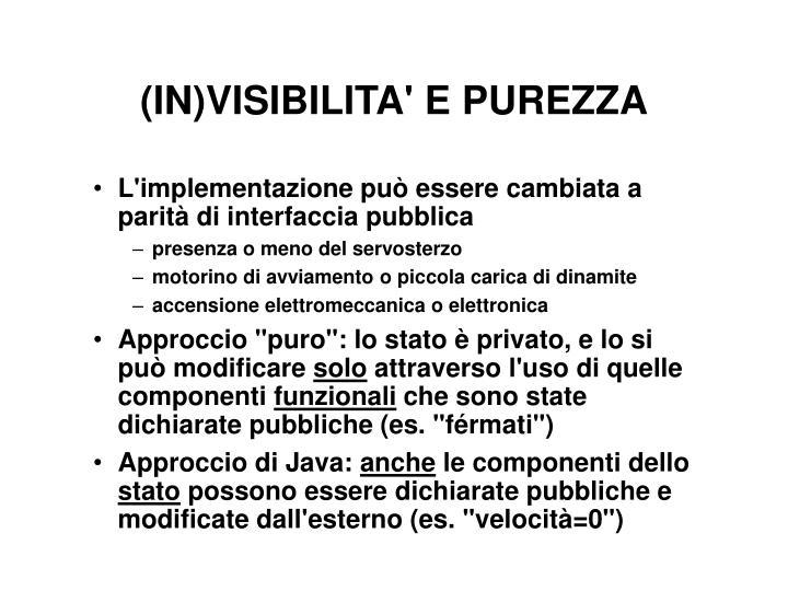 (IN)VISIBILITA' E PUREZZA