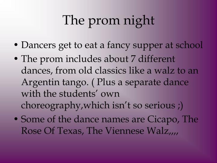 The prom night