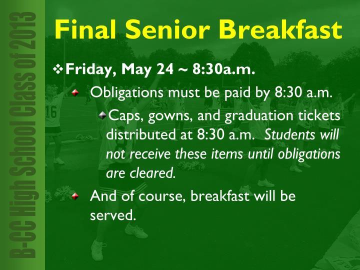 Friday, May 24 ~ 8:30a.m.