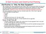 12 gev science and construction planning