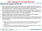 pac charge for 12 gev review