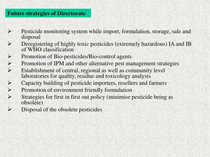 Future strategies of Directorate