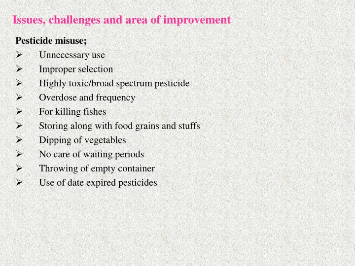 Issues, challenges and area of improvement