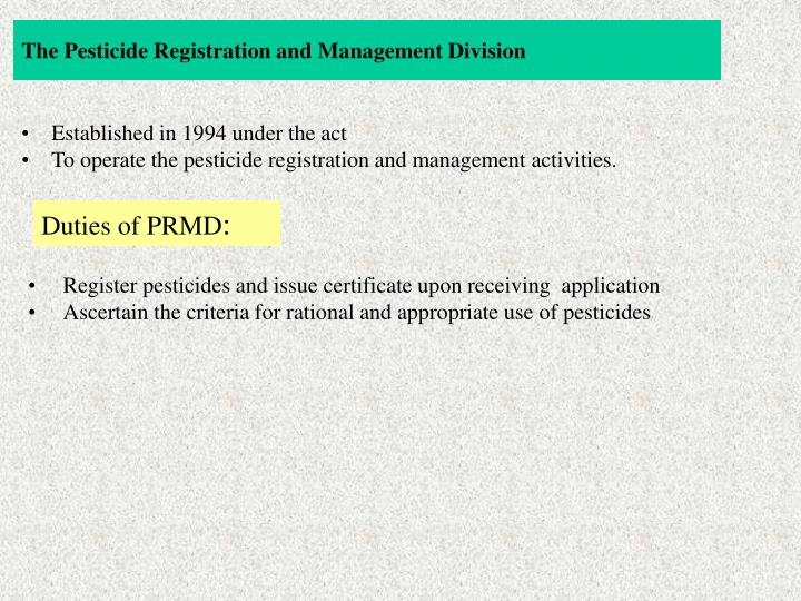 The Pesticide Registration and Management Division