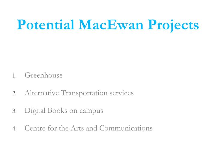 Potential MacEwan Projects
