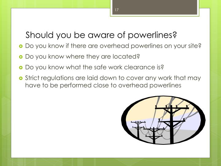Should you be aware of powerlines?