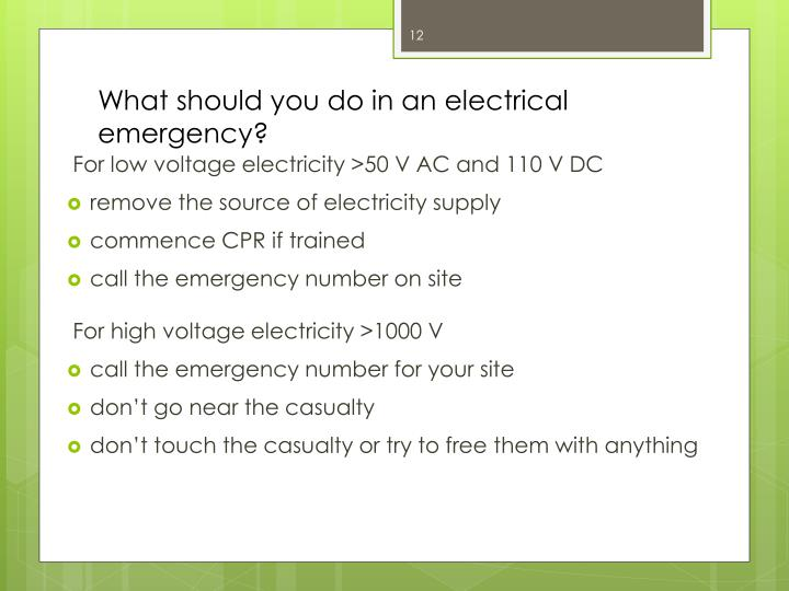 What should you do in an electrical emergency?