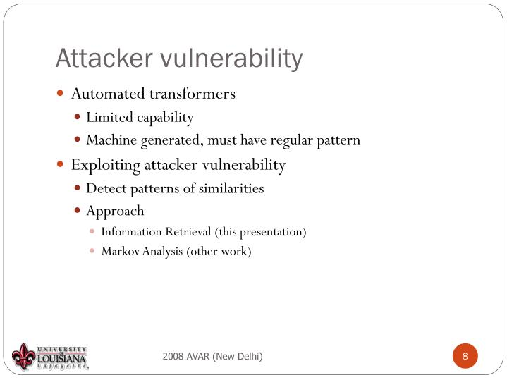 Attacker vulnerability
