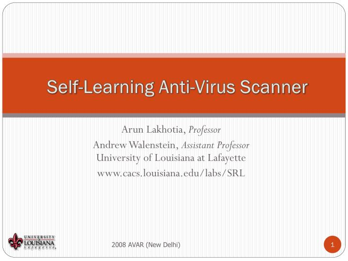 Self learning anti virus scanner