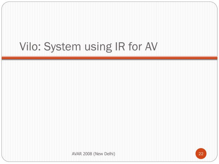 Vilo: System using IR for AV