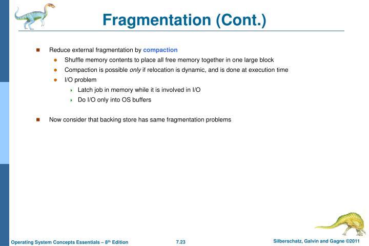 Fragmentation (Cont.)
