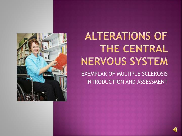 an introduction to the issue of multiple sclerosis a disease of the central nervous system