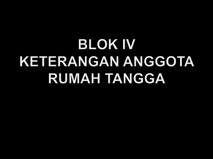 BLOK IV