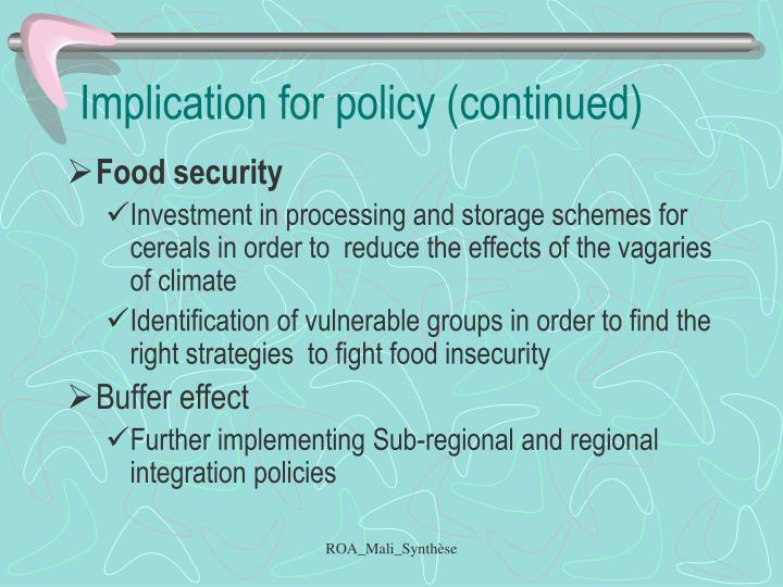Implication for policy (continued)
