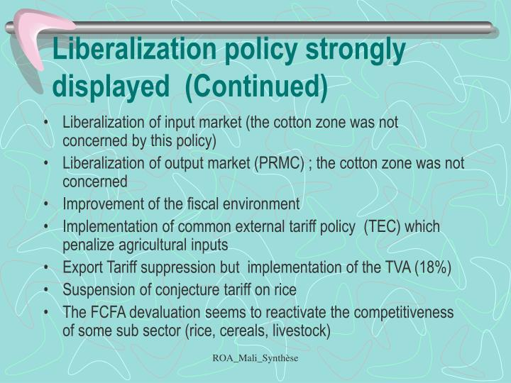 Liberalization policy strongly displayed  (Continued)