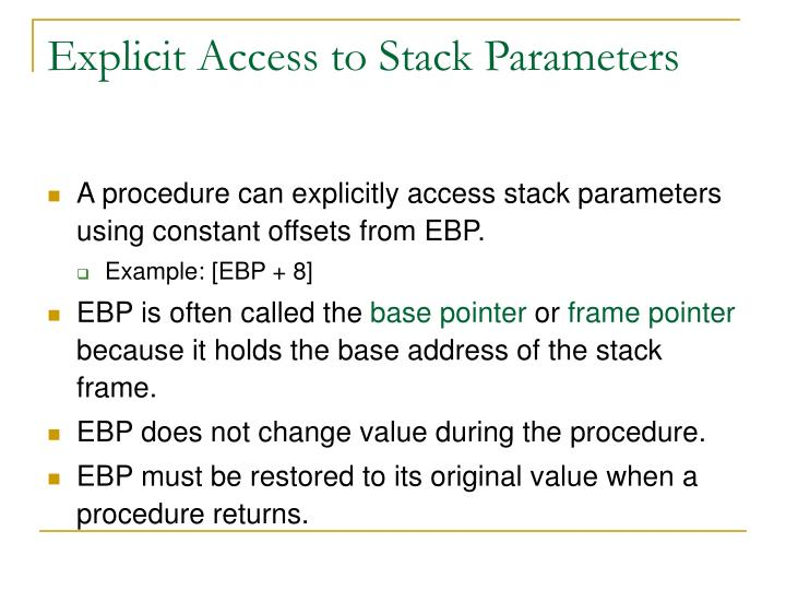 Explicit Access to Stack Parameters