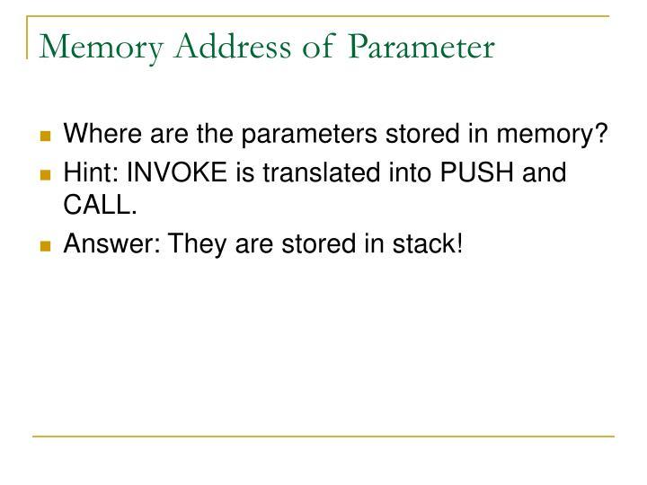 Memory Address of Parameter