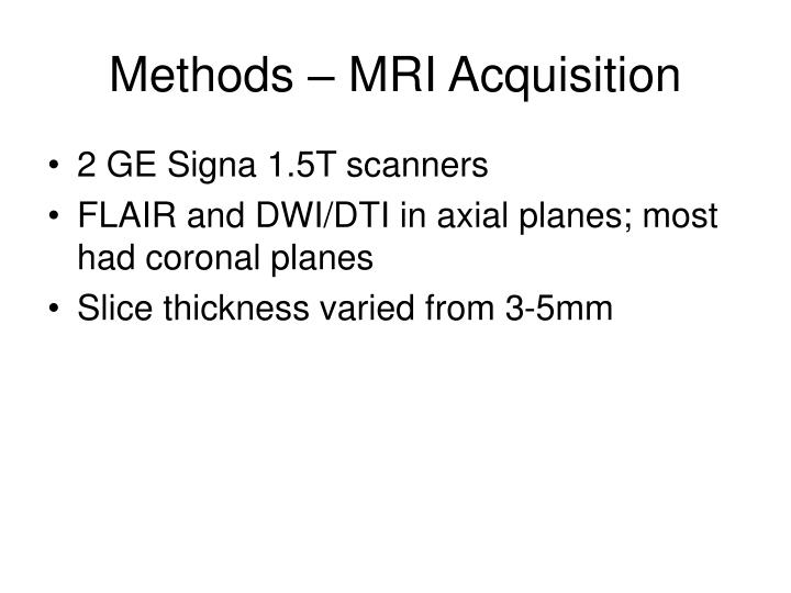 Methods – MRI Acquisition