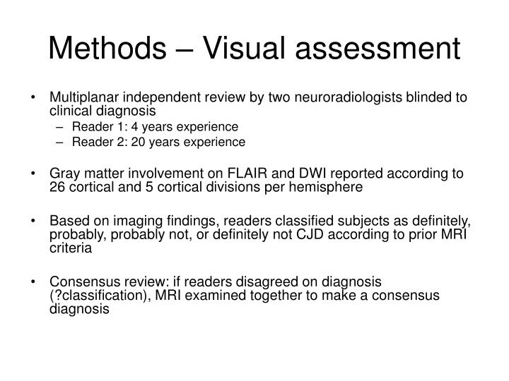 Methods – Visual assessment