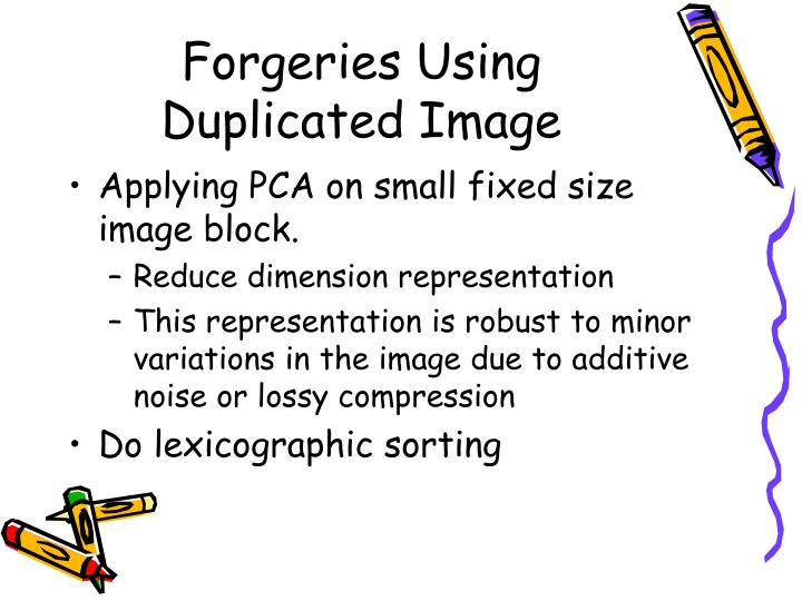 Forgeries Using Duplicated Image