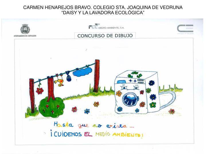 CARMEN HENAREJOS BRAVO. COLEGIO STA. JOAQUINA DE VEDRUNA