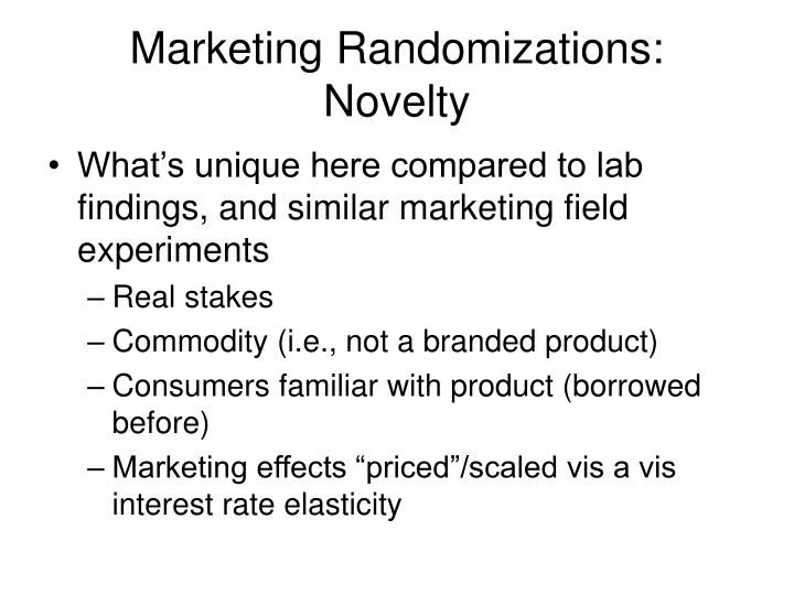 Marketing Randomizations: