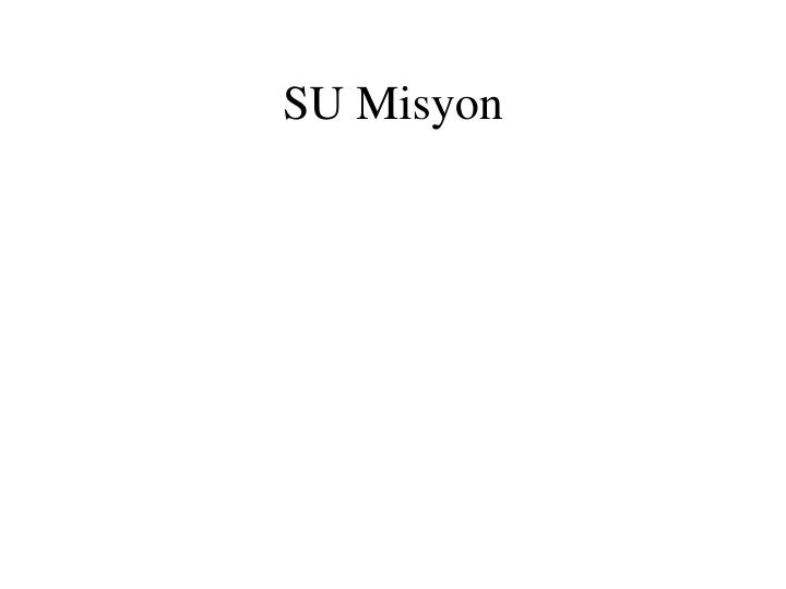 SU Misyon