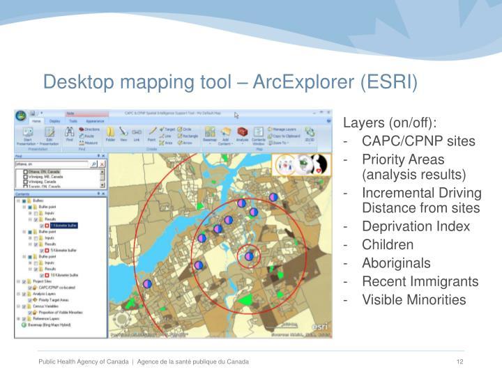 Desktop mapping tool – ArcExplorer (ESRI)