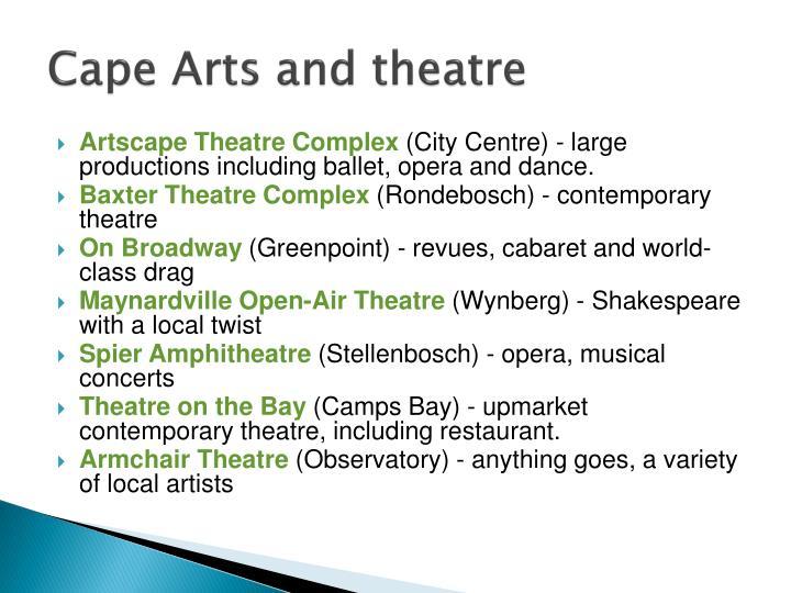 Cape Arts and theatre
