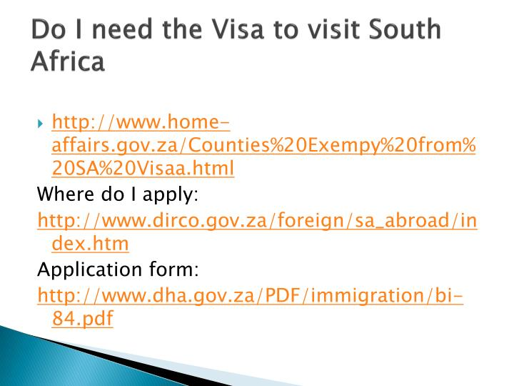 Do I need the Visa to visit South Africa
