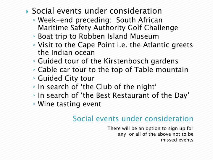 Social events under consideration