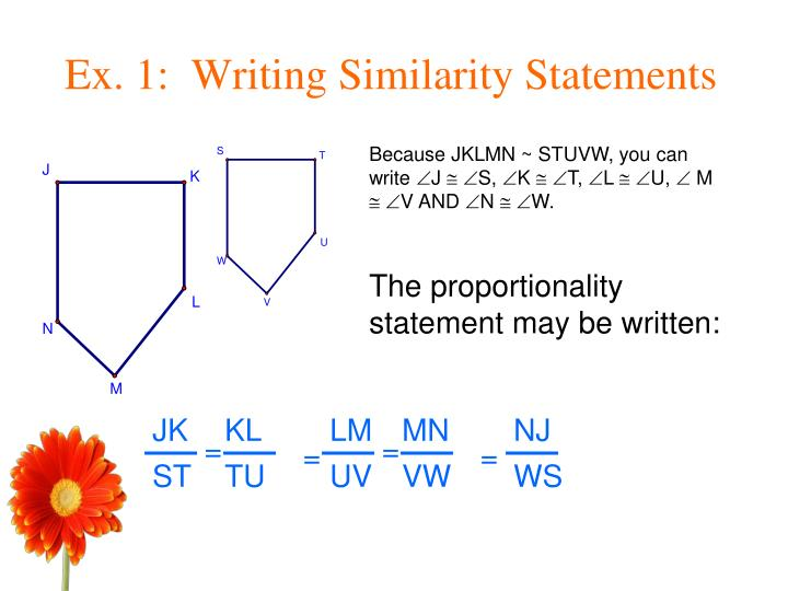 Ex. 1:  Writing Similarity Statements