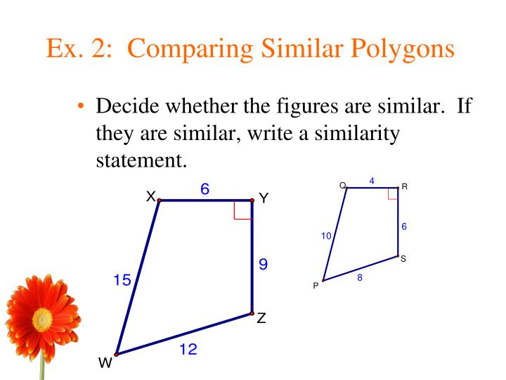 Ex. 2:  Comparing Similar Polygons