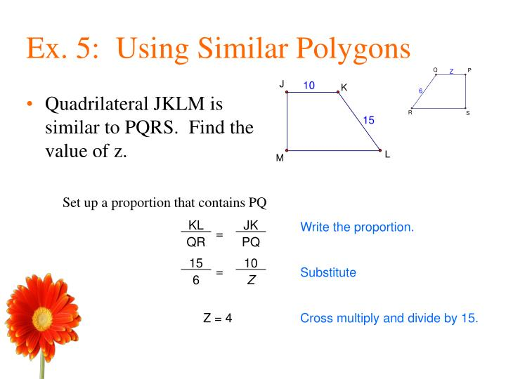 Quadrilateral JKLM is similar to PQRS.  Find the value of z.
