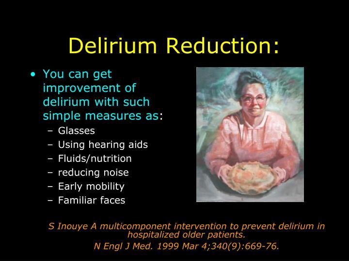 Delirium Reduction: