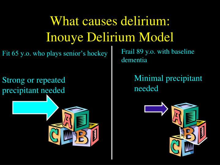 What causes delirium:
