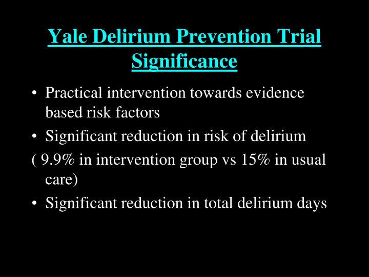 Yale Delirium Prevention Trial