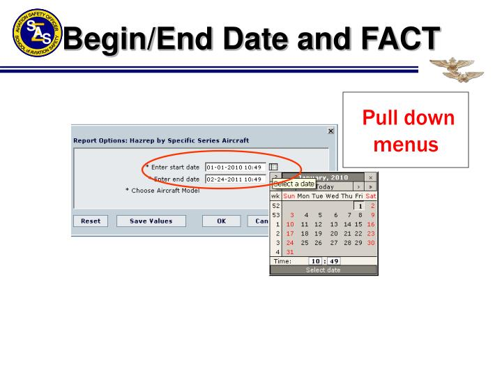 Begin/End Date and FACT