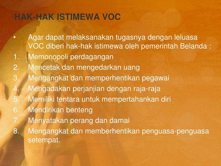 HAK-HAK ISTIMEWA VOC