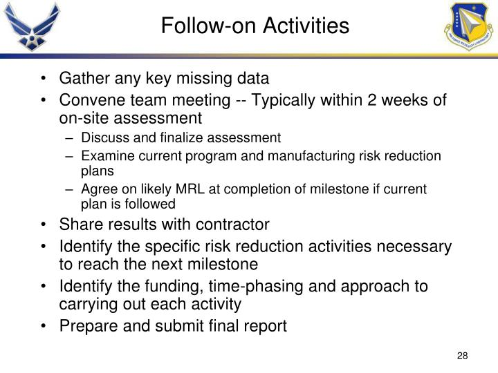 Follow-on Activities