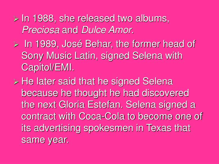 In 1988, she released two albums,