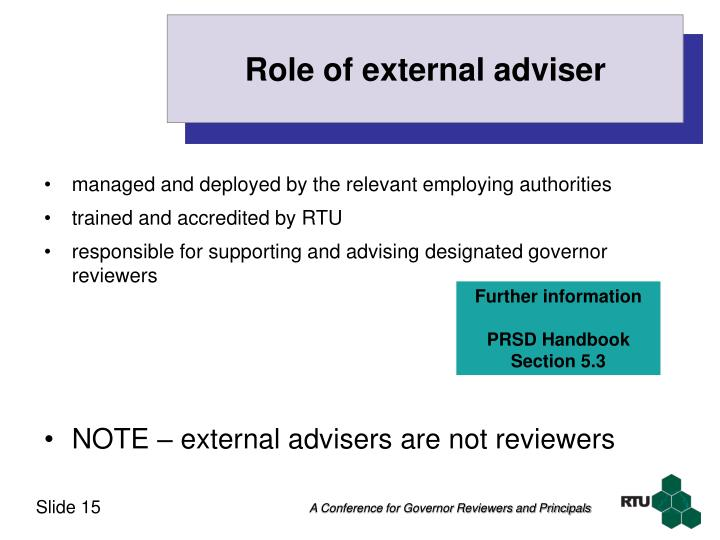 Role of external adviser