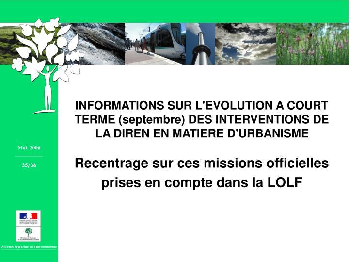 Recentrage sur ces missions officielles